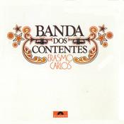 A Banda Dos Contentes (Versão Com Bônus) Songs