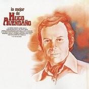 Lo Mejor De Hugo Avendaño Songs