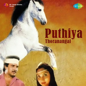 Puthiya Thoranangal Songs