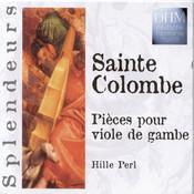 Sainte Colombe: Pièces Pour Viole De Gambe Songs