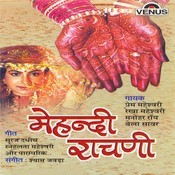 Mehandi Rachani Songs