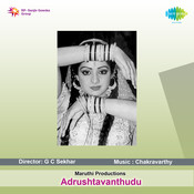 Adrushtavanthudu Songs