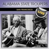 Alabama State Troupers San Francisco Live Songs