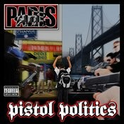Pistol Politics Song