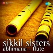 Sikkil Sisters Abhimana Flute Songs