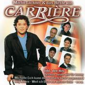 Martin Lackner & Das Beste Von Carriére Songs