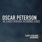 Oscar Peterson - The Classy Catalogue Recordings Series Songs