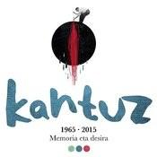 Kantuz 1965-2015 Songs
