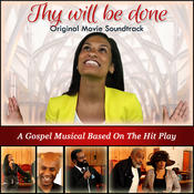 Thy Will Be Done (Original Movie Soundtrack) Songs