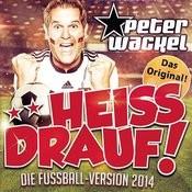 **heiss Drauf! (Die Fussball-Version 2014) Songs