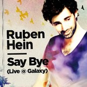 Say Bye (Live @ Galaxy) Songs