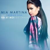 Toi Et Moi - Go Crazy feat. Adrian Sina Songs