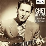Guitar Genius - Chet Atkins, Vol. 5 Songs