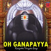 Oh Ganapayya Songs