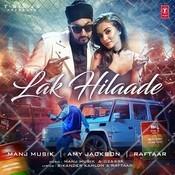 Lak Hilaade Songs