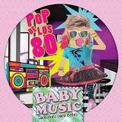 Baby Music - Pop de los 80 Songs