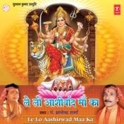 Le Lo Aashirwad Maa Ka Songs