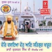 Phir Vasaya Phir Aaun Satgur Khadoor Songs