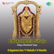 Edukondala Sirulu (telugu Devotional Songs) Songs