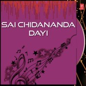Sai Chidananda Dayi Songs