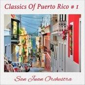 Classics Of Puerto Rico, Vol. 1 Songs