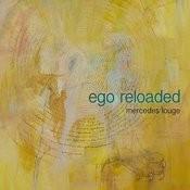 Ego Reloaded Songs
