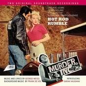 Hot Rod Rumble / Murder Inc. Songs