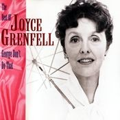 George, Don't Do That! - The Best Of Joyce Grenfell Songs