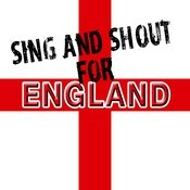 Sing And Shout For England Songs