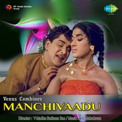 Manchivaadu Songs