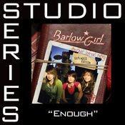 Enough [Studio Series Performance Track] Songs