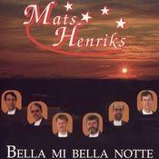 Bella Mi Bella Notte Songs