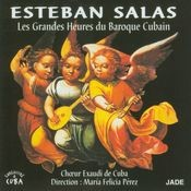 Esteban Salas : Les grandes heures du baroque cubain Songs