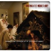 Christmas at St. Michael's Abbey: Chants for the Three Masses of Christmas Songs