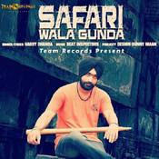 Safari Wala Gunda Song