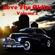Love The Oldies Vol. 2 Songs