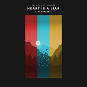 Heart Is A Liar (Remixes) Songs