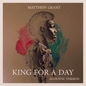 King For A Day (Acoustic) Songs