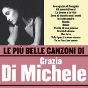 Le più belle canzoni di Grazia Di Michele Songs