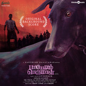 Pariyerum Perumal (original Background Score) Santhosh Narayanan Full Song