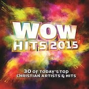 Wow Hits 2015 Songs