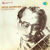 Nikhil Banerjee Songs