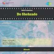Do Shehzade Songs