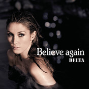 Believe Again (Radio Edit) Song