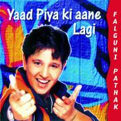 Yaad Piya Ki Aane Lagi Songs