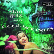 Stan Getz And The Cool Sounds Songs