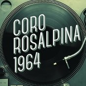 Coro Rosalpina 1964 Songs
