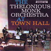 The Thelonious Monk Orchestra At Town Hall Songs