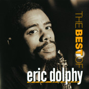 Best Of Eric Dolphy, The Songs