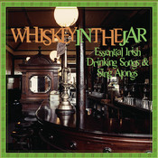 Essential Irish Drinking Songs & Sing Alongs: Whiskey In The Jar Songs